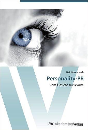 Book Personality-PR: Vom Gesicht zur Marke (German Edition)