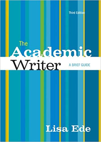 com the academic writer a brief guide  com the academic writer a brief guide 9781457632631 lisa ede books