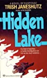 img - for Hidden Lake by Trish Janeshutz (1987-03-12) book / textbook / text book