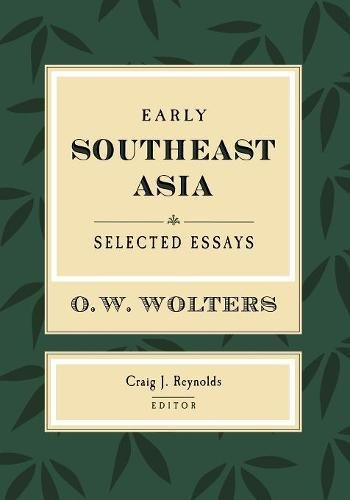 Early Southeast Asia: Selected Essays (Studies on Southeast Asia)
