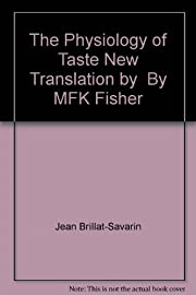 The Physiology of Taste New Translation by…