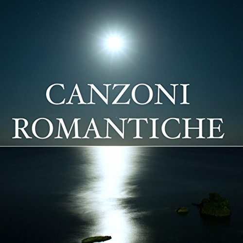 Canzoni Romantiche – Musica per Storie d'Amore Romantiche e Passionali, Musica Classica con Pianoforte (Bar Classico)
