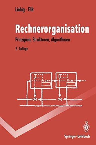 Rechnerorganisation: Prinzipien, Strukturen, Algorithmen (Springer-Lehrbuch) Taschenbuch – 3. März 1993 Hans Liebig Thomas Flik 3540546324 Assemblerprogrammierung
