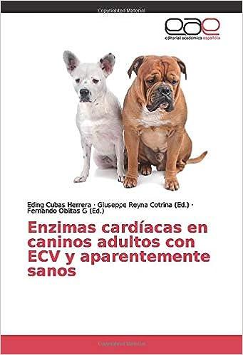 Enzimas cardíacas en caninos adultos con ECV y ...