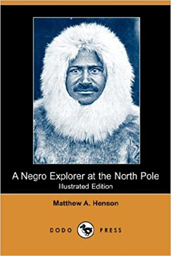 A Negro Explorer at the North Pole (Illustrated Edition)