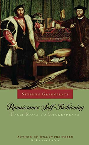 Renaissance Self-Fashioning: From More to Shakespeare