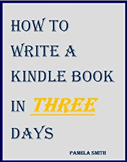 Thirteen Steps to Write and Publish a Free Ebook In Thirteen Hours