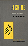 The I Ching or Book of Changes (Bollingen Series (General))