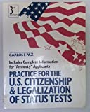 Practice for the U. S. Citizenship and Legalization of Status Tests 9780136912880