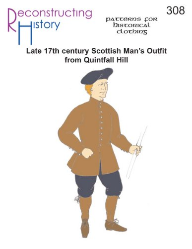 17 Century Costume Patterns - 17th Century Scottish Man's Outfit From Quintfall Hill Pattern