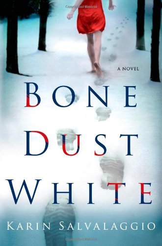 Bone Dust White: A Novel (Macy Greeley - Macys Cr