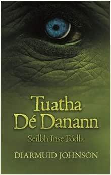 Tuatha De Danann: Seilbh Inse Fodla - Livros na Amazon