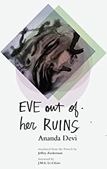 Eve Out of Her Ruins by [Devi, Ananda]