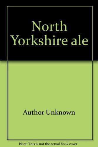 - North Yorkshire ale