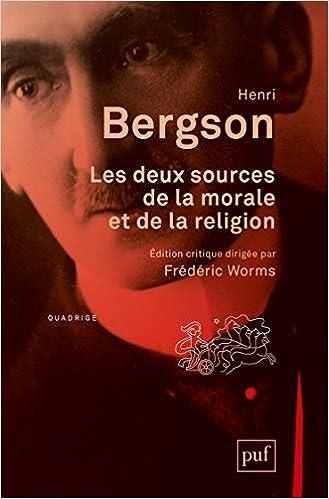 Les Deux Sources De La Morale Et De La Religion Henri