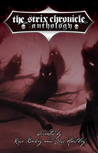 The Strix Chronicle Anthology (Chronicles of Darkness)