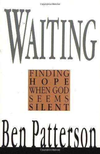 Waiting: Finding Hope When God Seems Silent (Saltshaker Books)
