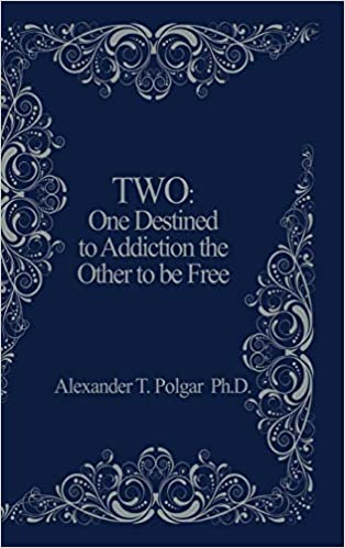 One Destined to Addiction the Other to be Free Two