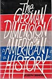German Dimension of American History, Joseph Wandel, 0882291475