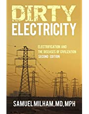 Dirty Electricity: Electrification and the Diseases of Civilization