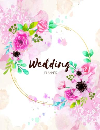 Wedding Planner: Checklist & Organizer, Budget-Savvy, Essential Tools to Plan the Perfect Wedding, Worksheets, Etiquette, Calendars, and Answers to Frequently Asked Questions, Wedding Small Budget
