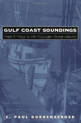Gulf Coast Soundings: People and Policy in the Mississippi Shrimp Industry