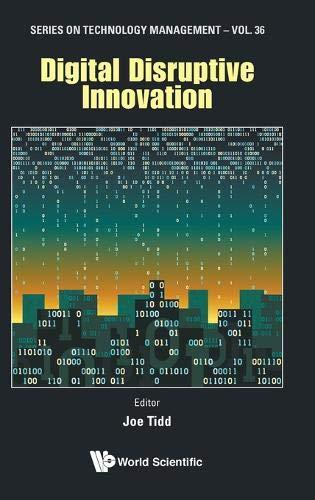 Digital Disruptive Innovation  Series On Technology Management Band 36