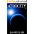 Atrocity: Book One of the Galman Tader Trilogy