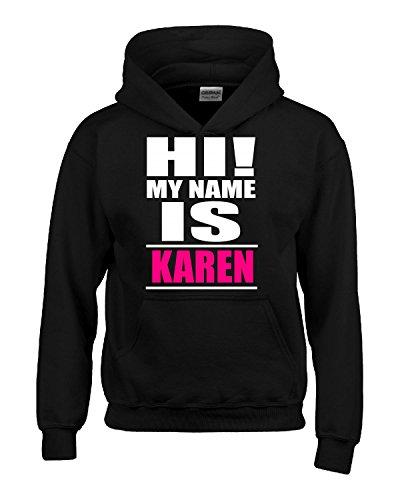 Hi My Name Is Karen V2 - Hoodie Black XL