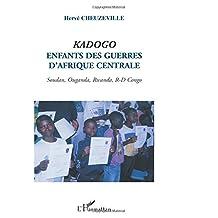 Kadogo enfant des guerres d'afrique cent