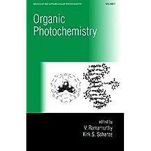 Organic Photochemistry: 1 (Molecular and Supramolecular Photochemistry)