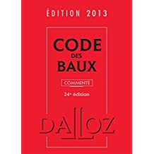 CODE DES BAUX 2013, COMMENTÉ