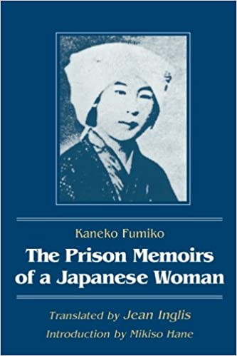 Book The Prison Memoirs of a Japanese Woman (Foremother Legacies Series)