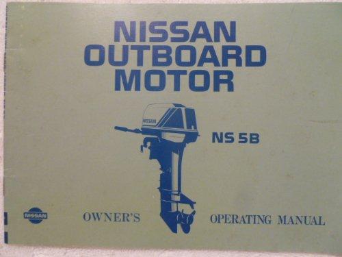 Nissan Outboard Motor Operating Manual NS 5B