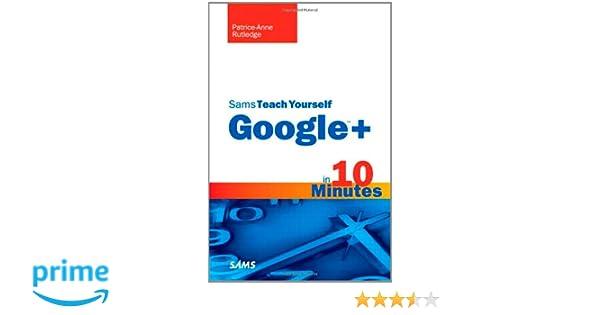 Sams Teach Yourself Google+ in 10 Minutes (Sams Teach Yourself -- Minutes)