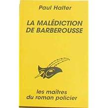 MALÉDICTION DE BARBEROUSSE (LA)