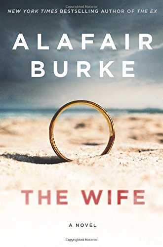 Dvd Singing Bee - The Wife: A Novel of Psychological Suspense