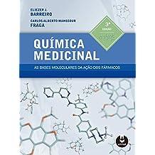 Química Medicinal: As Bases Moleculares da Ação dos Fármacos