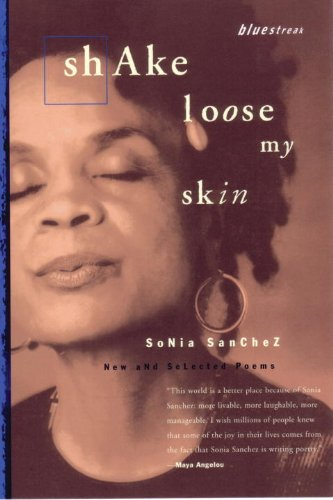 Search : Shake Loose My Skin: New and Selected Poems (Bluestreak)