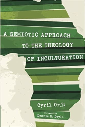 Book A Semiotic Approach to the Theology of Inculturation