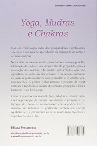 Yoga, Mudras e Chakras. Os Movimentos da Energia Vital