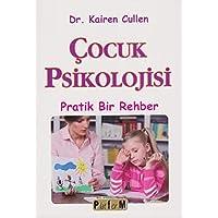 Çocuk Psikolojisi: Pratik Bir Rehber