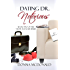 Dating Dr. Notorious: A Novel (Never Too Late Book 2)