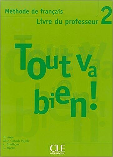 Tout Va Bien 2 Livre Du Professeur Pdf Telecharger