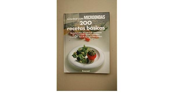 200 RECETAS básicas : variedad única de sabrosas creaciones ...