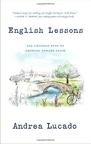 English Lessons: The Crooked Path of Growing Toward Faith