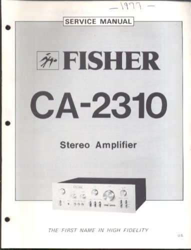 Fisher CA-2310 Stereo Amplifier Service Manual 1977