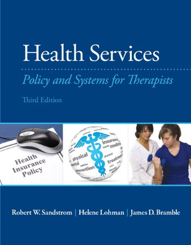 133110613 - Health Services: Policy and Systems for Therapists (3rd Edition)