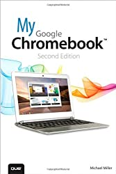 My Google Chromebook (2nd Edition)