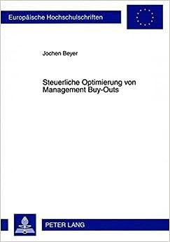 Steuerliche Optimierung von Management Buy-Outs (Europäische Hochschulschriften / European University Studies / Publications Universitaires Européennes) (German Edition)